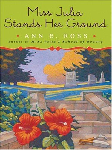 9780786284481: Miss Julia Stands Her Ground (Basic)