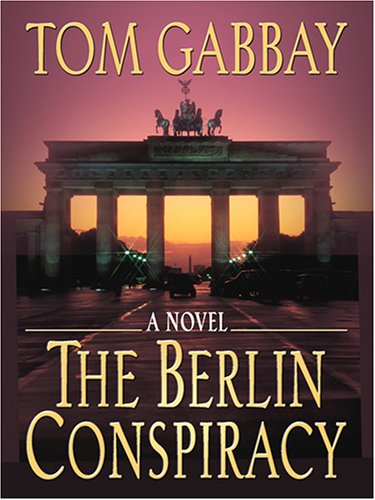 9780786284580: The Berlin Conspiracy