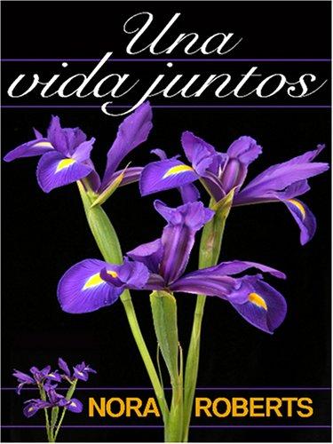 9780786284689: Una Vida Juntos/A Life Together (Thorndike Press Large Print Spanish Language Series)
