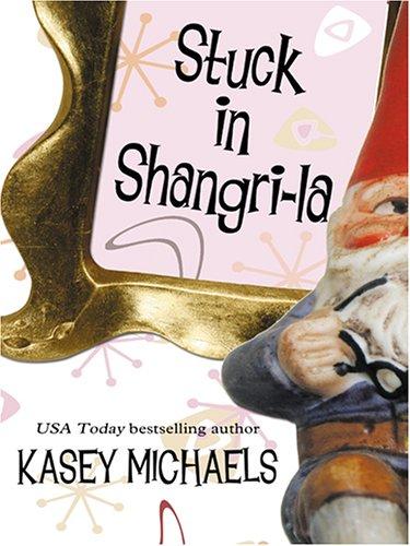 9780786284856: Stuck in Shangri-La