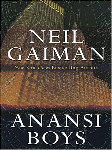 9780786285105: Anansi Boys (Thorndike Press Large Print Basic Series)