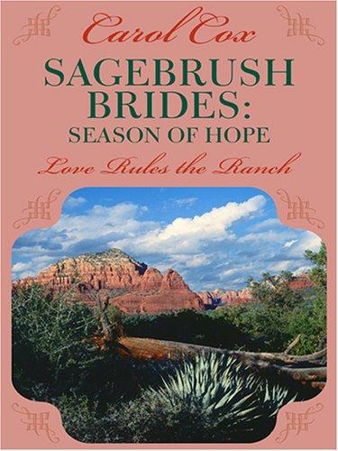 9780786285419: Sagebrush Brides: Season of Hope, Love rules the ranch