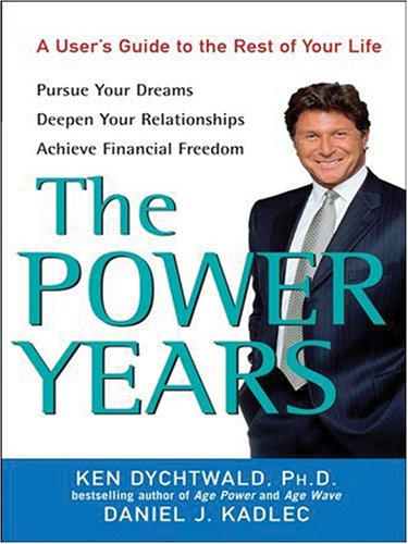 9780786285679: The Power Years: A User's Guide to the Rest of Your Life (Thorndike Health, Home & Learning)