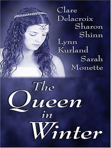 The Queen in Winter: Lynn Kurland, Sharon