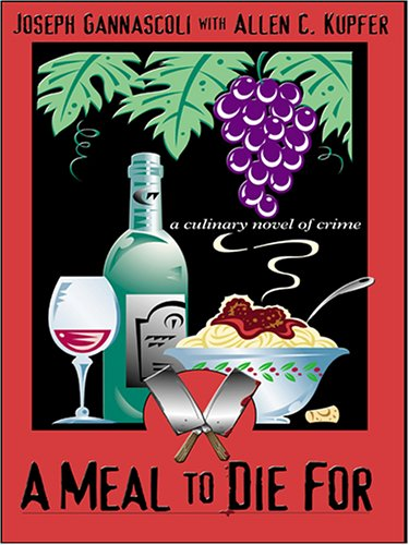 9780786285952: A Meal to Die for: A Culinary Novel of Crime