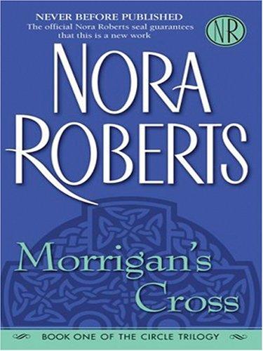 Morrigan's Cross: Roberts, Nora