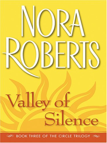 9780786286805: Valley of Silence (The Circle Trilogy, Book 3)