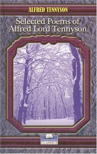 9780786286911: Selected Poems of Alfred Lord Tennyson (Thorndike Press Large Print Classics)