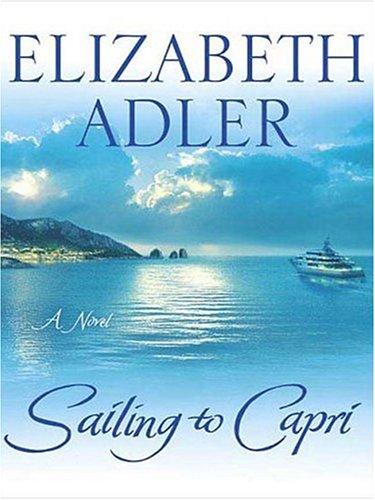 9780786287000: Sailing to Capri