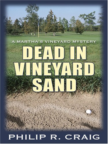 Dead in Vineyard Sand (0786287233) by Craig, Philip R.