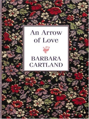 9780786287642: An Arrow of Love