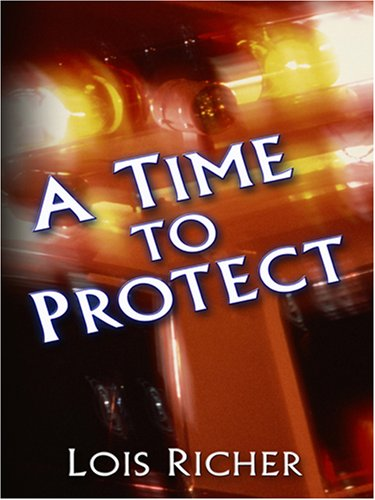 9780786287659: A Time to Protect (Faith at the Crossroads, Book 1) (Steeple Hill Love Inspired Suspense #13)