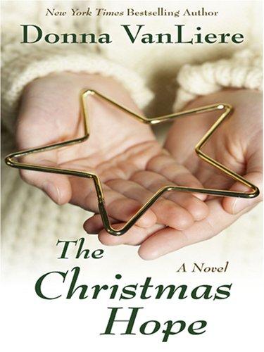 9780786287666: The Christmas Hope (Christmas Hope Series #3)