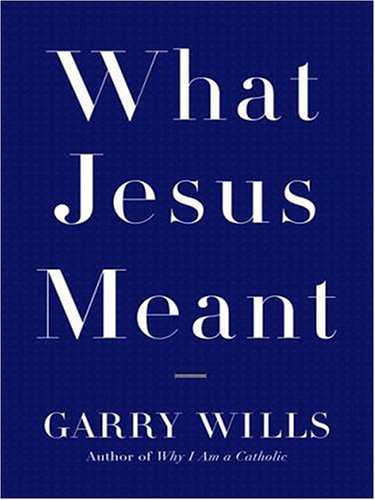 9780786287680: What Jesus Meant (Thorndike Inspirational)