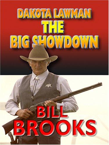 9780786288021: Dakota Lawman, the Big Gundown
