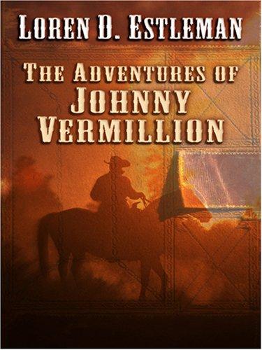 9780786288359: The Adventures of Johnny Vermillion