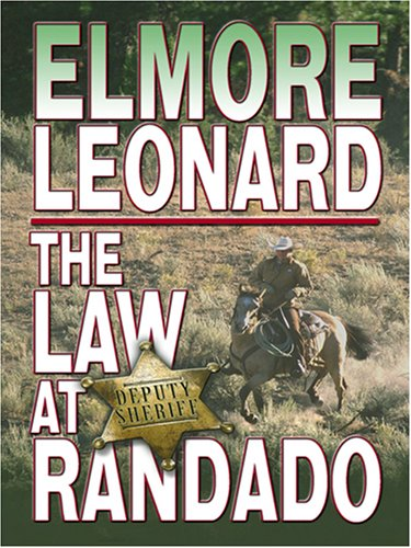 9780786288472: The Law at Randado (Thorndike Famous Authors)