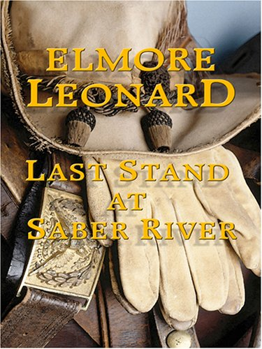 9780786288526: Last Stand at Saber River (Thorndike Press Large Print Famous Authors Series)