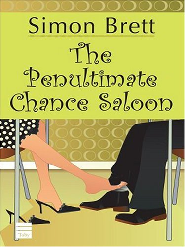 9780786288540: The Penultimate Chance Saloon