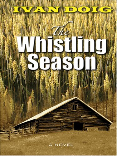 9780786288557: The Whistling Season (Thorndike Press Large Print Basic Series)