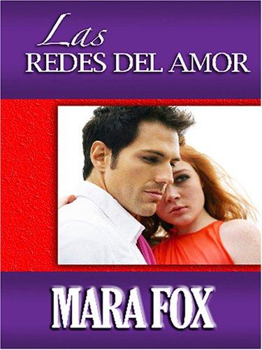 Las Redes del Amor: Fox, Mara