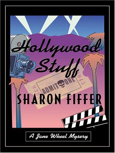 9780786288861: Hollywood Stuff: A Jane Wheel Mystery