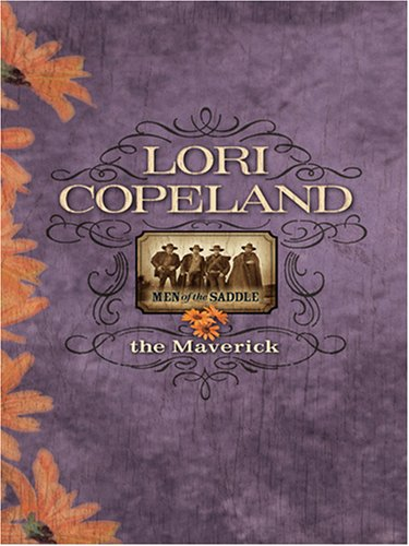 The Maverick (0786288884) by Lori Copeland