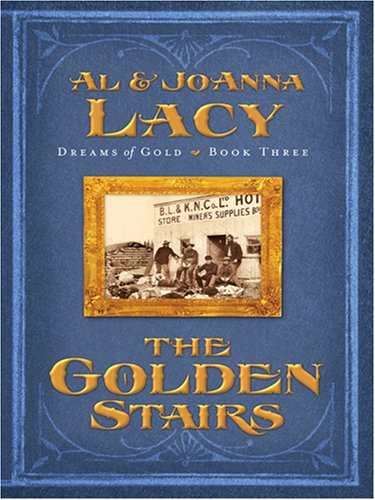 9780786289103: The Golden Stairs (Dreams of Gold Series #3)