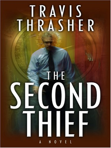 The Second Thief: Travis Thrasher
