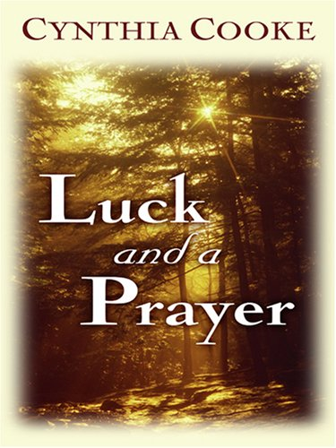 Luck and a Prayer (Love Inspired #238): Cooke, Cynthia