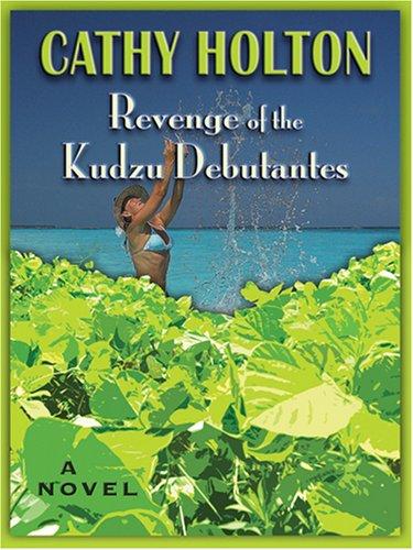 9780786289455: Revenge of the Kudzu Debutantes