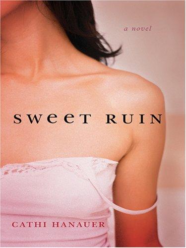 9780786289554: Sweet Ruin
