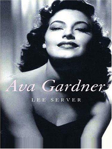 9780786289578: Ava Gardner: Love Is Nothing