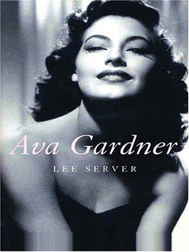 9780786289578: Ava Gardner: Love Is Nothing