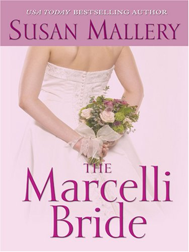 9780786289691: The Marcelli Bride (Thorndike Press Large Print Basic Series)