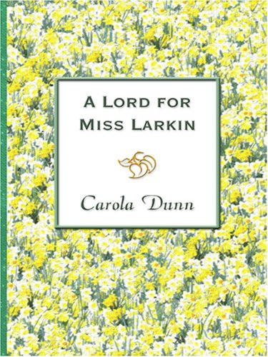 9780786289738: A Lord for Miss Larkin