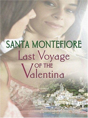 9780786289745: Last Voyage of the Valentina (Thorndike Press Large Print Reviewer's Choice)