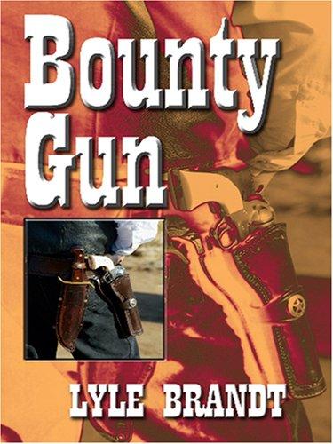 9780786289813: Bounty Gun