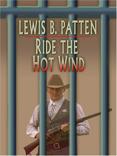 9780786289844: Ride the Hot Wind