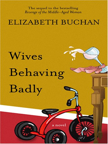 9780786289899: Wives Behaving Badly (Thorndike Core)