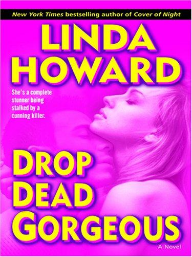 9780786290062: Drop Dead Gorgeous