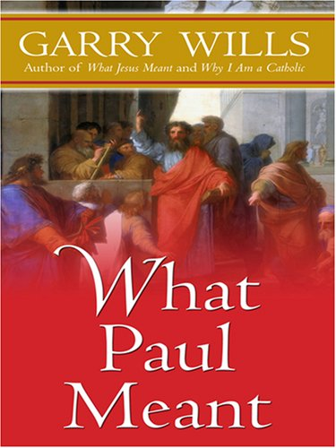 9780786290093: What Paul Meant (Thorndike Inspirational)