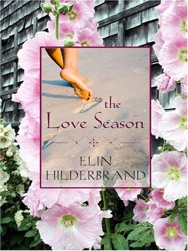 9780786290109: The Love Season