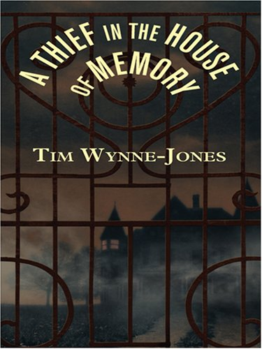 9780786290222: A Thief in the House of Memory (Literacy Bridge Young Adult)