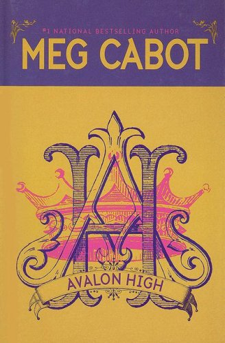 Avalon High (9780786290321) by Cabot, Meg