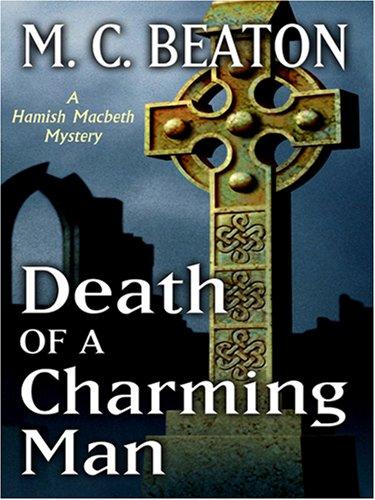 9780786290468: Death of a Charming Man (Hamish Macbeth Mysteries, No. 10)
