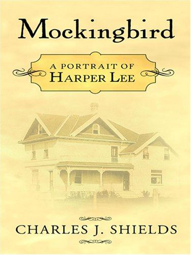9780786290611: Mockingbird: A Portrait of Harper Lee