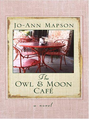 9780786290635: The Owl & Moon Cafe