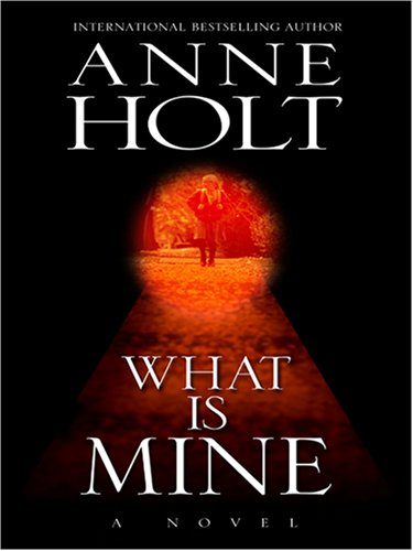 9780786290697: What Is Mine (Thorndike Reviewers' Choice)