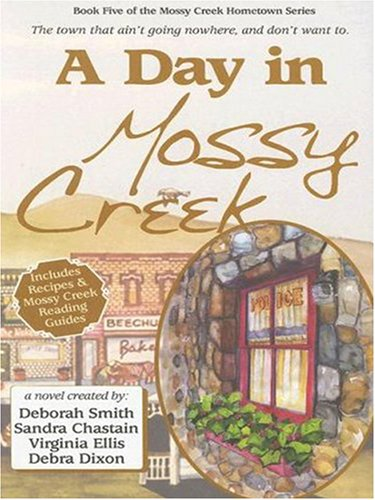A Day in Mossy Creek (078629082X) by Deborah Smith